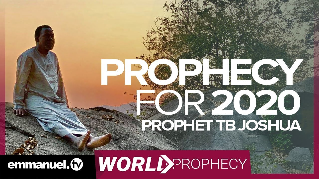 Prophet TB Joshua Prophecy For 2020