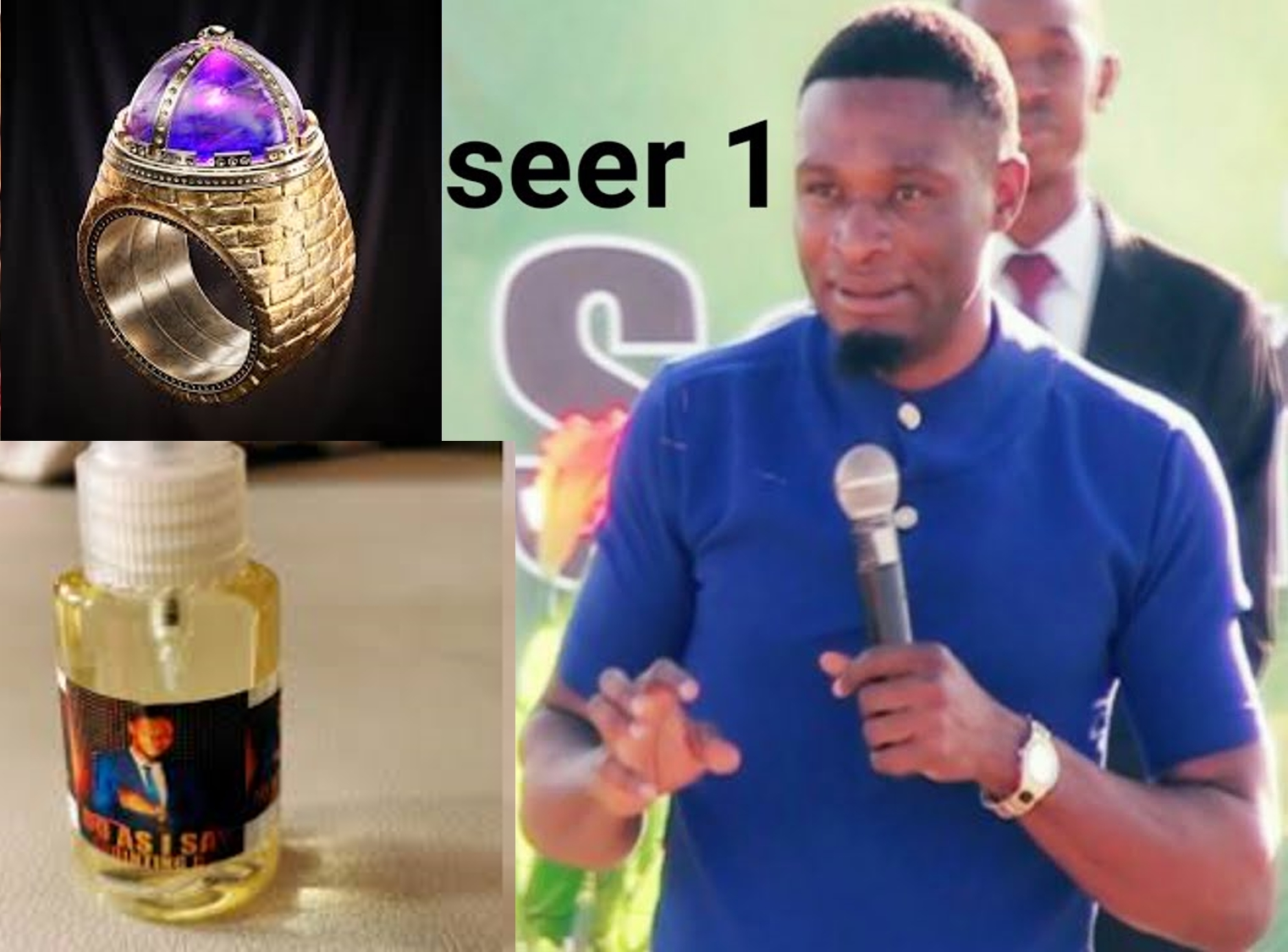 Seer 1 sells 'do as I say' magic rings & oil to followers
